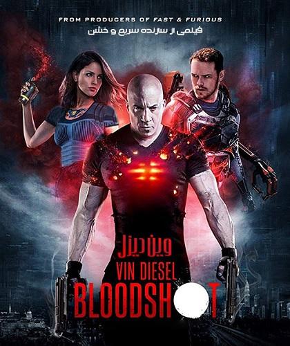 دانلود رایگان فیلم بلادشات با دوبله فارسی Bloodshot 2020 WEB-DL