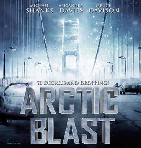 دانلود رایگان دوبله فارسی فیلم سوز شمالی Arctic Blast 2010