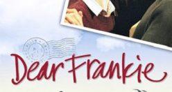 دانلود رایگان دوبله فارسی فیلم فرانکی عزیز Dear Frankie 2004