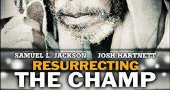 دانلود رایگان دوبله فارسی فیلم Resurrecting the Champ 2007