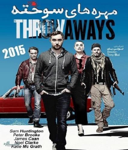 دانلود رایگان دوبله فارسی فیلم اکشن The Throwaways 2015