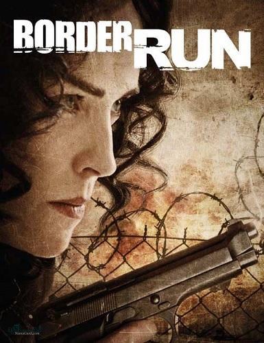 دانلود رایگان دوبله فارسی فیلم خارجی Border Run 2012 BluRay