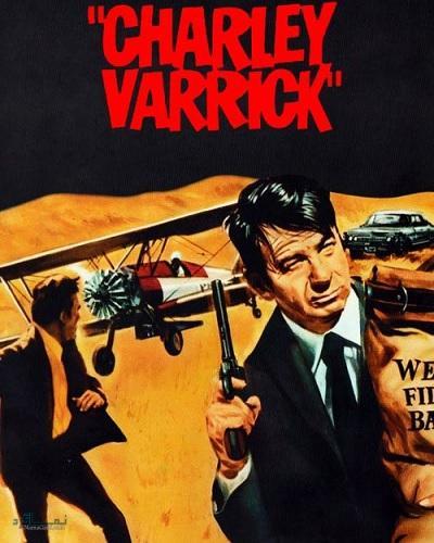 دانلود رایگان دوبله فارسی فیلم اکشن Charley Varrick 1973
