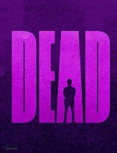 دانلود رایگان دوبله فارسی فیلم سینمایی مرده Dead 2020