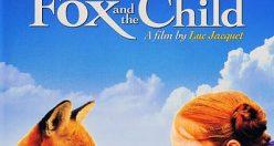 دانلود رایگان دوبله فارسی فیلم The Fox and the Child 2007