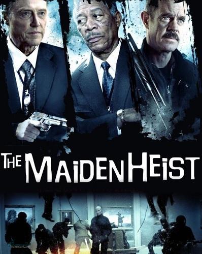 دانلود رایگان دوبله فارسی فیلم اکشن The Maiden Heist 2009