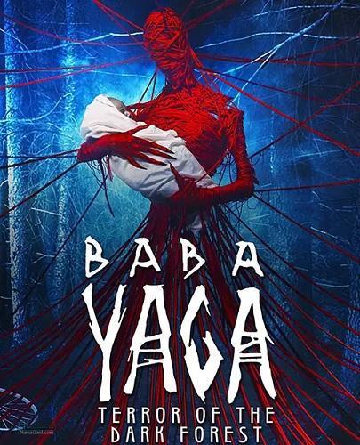 دانلود رایگان فیلم Baba Yaga: Terror of the Dark Forest 2020