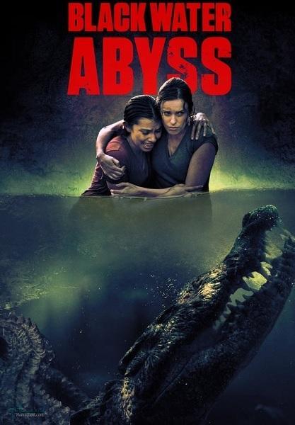 دانلود رایگان فیلم دریاچه سیاه: پرتگاه Black Water: Abyss 2020