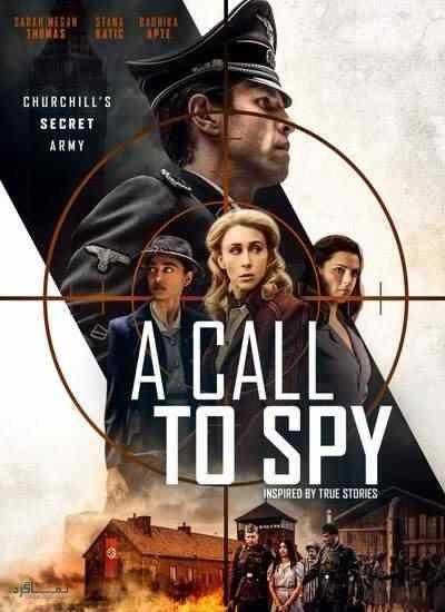 دانلود رایگان دوبله فارسی فیلم هیجان انگیز A Call to Spy 2019
