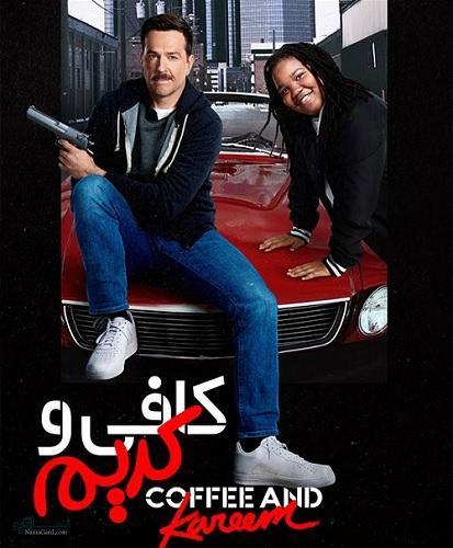 دانلود رایگان فیلم کمدی کافی و کریم Coffee and Kareem 2020