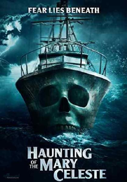 دانلود رایگان فیلم ترسناک Haunting of the Mary Celeste 2020