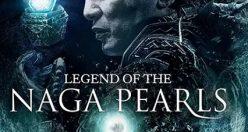 دانلود رایگان دوبله فارسی فیلم Legend of the Naga Pearls 2017