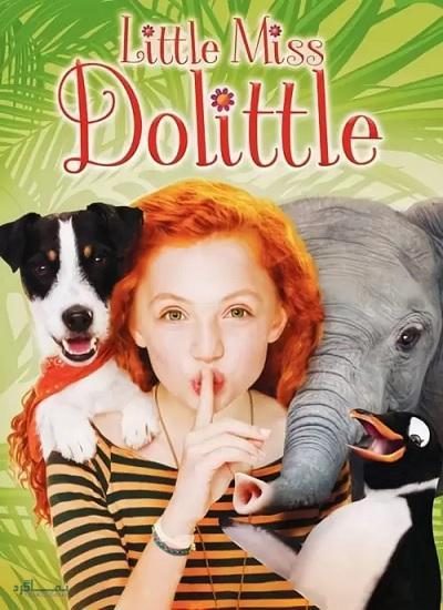 دانلود رایگان دوبله فارسی فیلم کمدی Little Miss Dolittle 2018