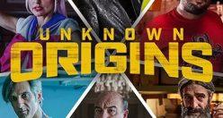 دانلود رایگان فیلم Unknown Origins 2020 با زیرنویس فارسی