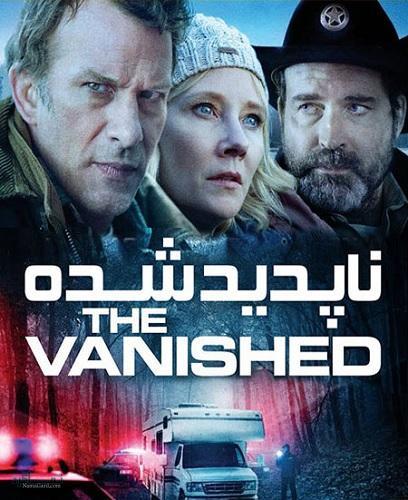 دانلود رایگان فیلم هیجان انگیز ناپدید شده The Vanished 2020
