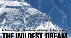 دانلود رایگان مستند هیجان انگیز The Wildest Dream 2010 BluRay
