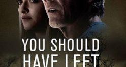 دانلود رایگان دوبله فارسی فیلم You Should Have Left 2020